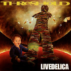 Threshold - Livedelica