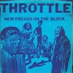 Throttle - New Freaks On The Block