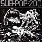 Thrown Ups - Sub Pop 200
