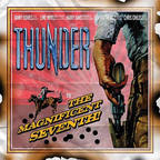 Thunder (UK) - The Magnificent Seventh!