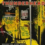 Thunderhead - Behind The Eight-Ball