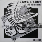 Thunderthumbs And The Toetsenman - Freedom