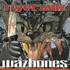 Tigertailz (UK 1) - Wazbones