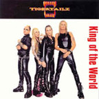 Tigertailz (UK 2) - King Of The World