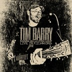 Tim Barry - Raising Hell & Living Cheap · Live In Richmond