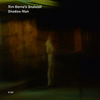 Tim Berne's Snakeoil - Shadow Man