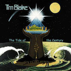Tim Blake - The Tide Of The Century