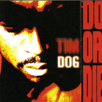 Tim Dog - Do Or Die