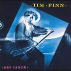 Tim Finn - Big Canoe