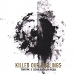 Tim Pak - Killed Our Darlings