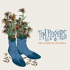 Tim Rogers - The Luxury Of Hysteria
