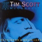 Tim Scott McConnell - Deceivers & Believers