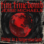 Tim Timebomb - Living In A Dangerous Land