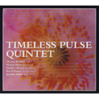 Timeless Pulse - Quintet