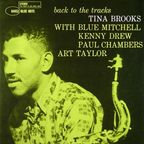 Tina Brooks - Back To The Tracks