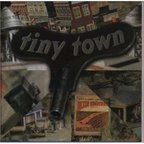 Tiny Town - s/t