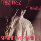 Tirez Tirez - Set The Timer