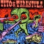 Tito & Tarantula - Hungry Sally & Other Killer Lullabies