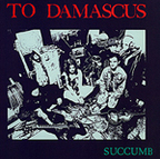 To Damascus - Succumb