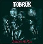 Tobruk - Wild On The Run