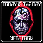 Today Is The Day - Metatron