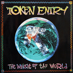 Token Entry - The Weight Of The World