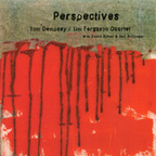 Tom Dempsey / Tim Ferguson Quartet - Perspectives