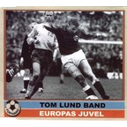 Tom Lund Band - Europas Juvel