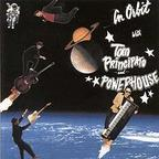 Tom Principato And Powerhouse - In Orbit