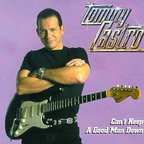 Tommy Castro - Can't Keep A Good Man Down