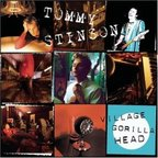 Tommy Stinson - Village Gorilla Head
