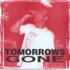 Tomorrows Gone - s/t