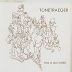 Tonetraeger - This Is Not Here