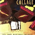Tony Martucci Quintet - Collage