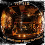 Tony Reed - The Lost Chronicles Of Heavy Rock Volume 1