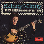 Tony Sheridan & The Beat Brothers - Skinny Minny