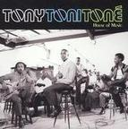 Tony Toni Toné - House Of Music