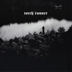 Torch Runner - Young And In The Way