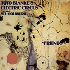 Toto Blanke's Electric Circus - Friends
