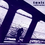 Toxic - Railtracks