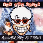 Toy Dolls - Anniversary Anthems