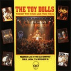 Toy Dolls - Twenty Two Tunes Live From Tokyo