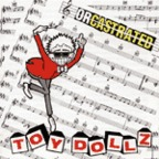 Toy Dollz - Orcastrated