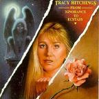 Tracy Hitchings - From Ignorance To Ecstasy