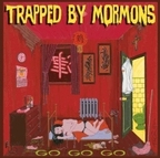 Trapped By Mormons - Go Go Go