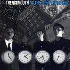 Trenchmouth - Trenchmouth Vs. The Light Of The Sun