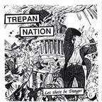 Trepan Nation - Let There Be Danger