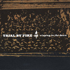 Trial By Fire - Ringing In The Dawn