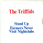 Triffids - Stand Up