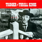 Trigger And The Thrill Kings - Love Hate